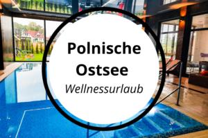 Read more about the article Polen von seiner schönsten Seite – Urlaub an der polnischen Ostsee (488KM)