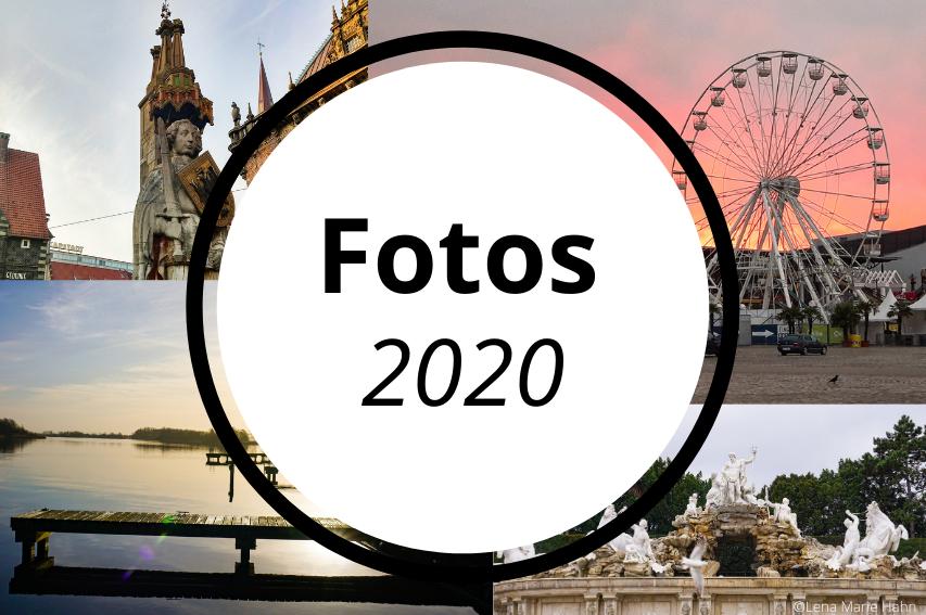 Fotoparade 2020 – Meine Fotofavoriten
