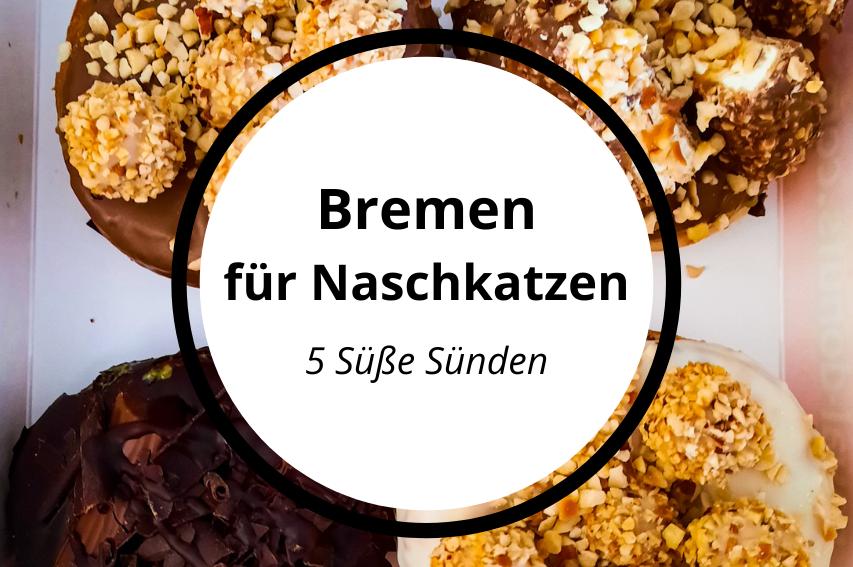 So süß ist Bremen – Die besten Adressen für Naschkatzen
