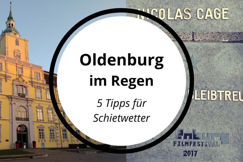 Norddeutsches Schietwetter: 5 Aktivitäten für Oldenburg im Regen